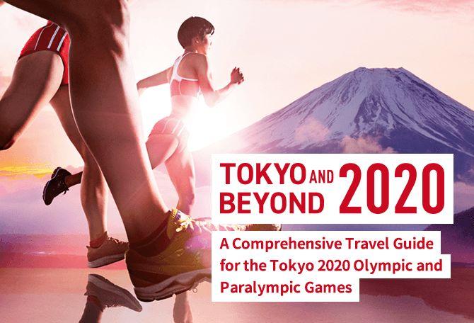 Tokyo and beyond 2020